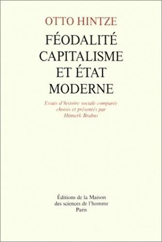 9782735104512: Féodalité, capitalisme et état moderne : essais d'histoire sociale comparée