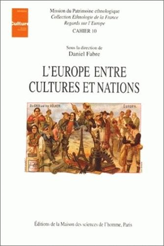L'Europe entre cultures et nations: Actes du colloque de Tours, décembre 1993: Fabre