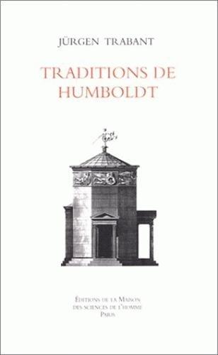 Les traditions de Humboldt: Trabant, Jurgen