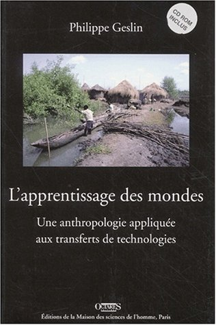 9782735108541: Apprentissage Mondes: Anthropologie Appli.transferts (+cd-rom) (Archéologie expérimentale) (French Edition)