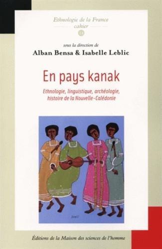 9782735108640: En pays kanak : ethnologie, linguistique, archéologie et histoire de la Nouvelle-Calédonie