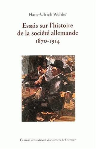 9782735110001: Essais sur l'histoire de la soci�t� allemande 1870-1914