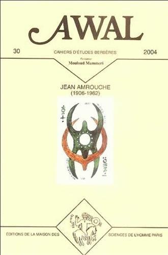 Awal, N° 30, 2004 : Jean Amrouche: Yacine Tassadit; Collectif