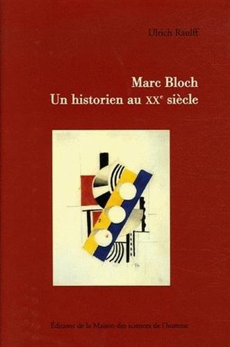 9782735110599: Marc Bloch : Un historien au XXe siècle