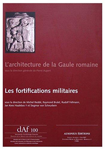 9782735111190: L'architecture de la Gaule romaine : Les fortifications militaires