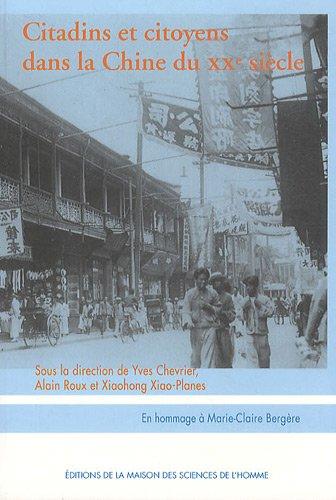 9782735111770: Citadins et citoyens dans la Chine du XXe siècle (French Edition)