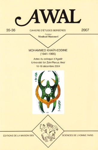 Awal 35-36. Mohammed Khair-Eddine (1941-1995) - Actes du Colloque d Agadir - Université Ibn ...