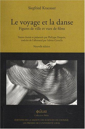 9782735112128: Le voyage et la danse : Figures de ville et vues de films