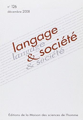 Langage & société, N° 126, décembre 200: Joel Marti; Cyril