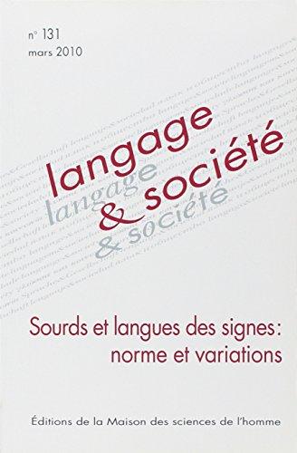 LANGAGE ET SOCIETE, N 131/MARS 2010. SOURDS: Boutet, Josiane; Demazière,