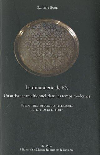 """""""la dinanderie de Fès ; un artisanat traditionnel dans les temps modernes"""""""