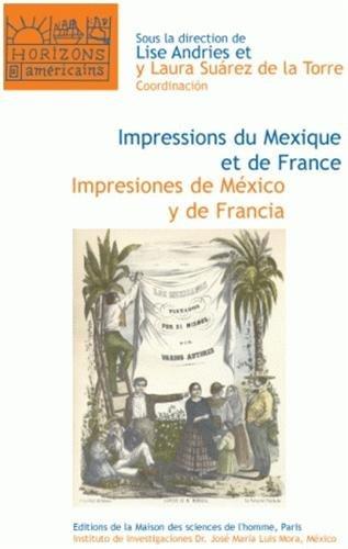 """""""impressions du Mexique et de France ; impresiones de Mexico y de Francia"""""""