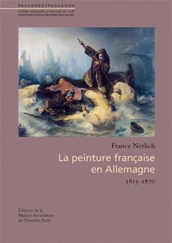 9782735112524: La peinture française en Allemagne (1815-1870)