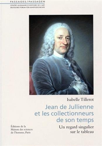 9782735112531: Jean de Jullienne et les collectionneurs de son temps (French Edition)