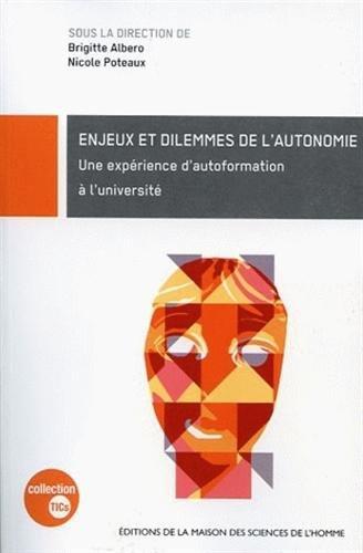 """""""enjeux et dilemmes de l'autonomie ; une expérience d'autoformation à ..."""