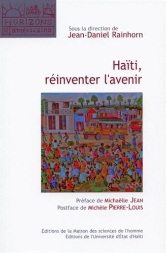 haiti reinventer l avenir: Jean-Daniel Rainhorn