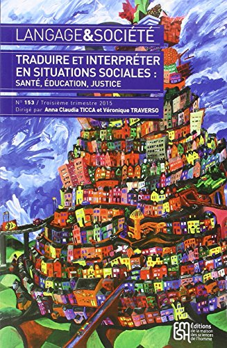 9782735117543: Traduire et Interpreter en Situations Sociales Sante Education Justice