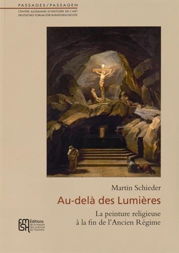 9782735120642: Au-delà des Lumières : La peinture religieuse à la fin de l'Ancien Régime