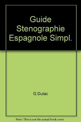 9782735200399: Guide Stenographie Espagnole Simpl.
