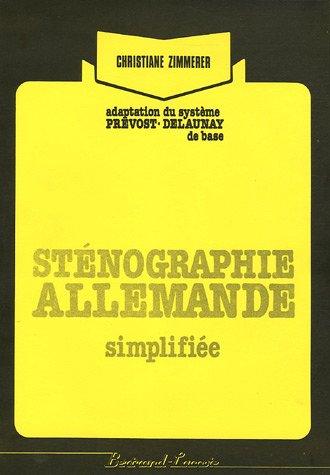 Sténographie allemande Simplifiée : Adaptation du système: Christiane Zimmerer