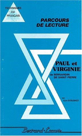 PAUL ET VIRGINIE DE BERNARDIN DE SAINT-PIERRE: BOISSINOT ALAIN BERTRAND-LACOSTE