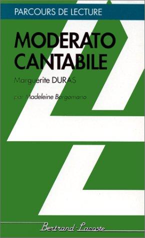9782735203178: MODERATO CANTABILE-PARCOURS DE LECTURE