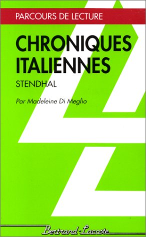 CHRONIQUES ITALIENNES: STENDHAL