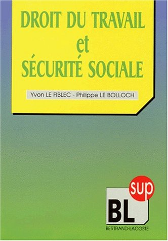 9782735206889: Droit du travail et sécurité sociale