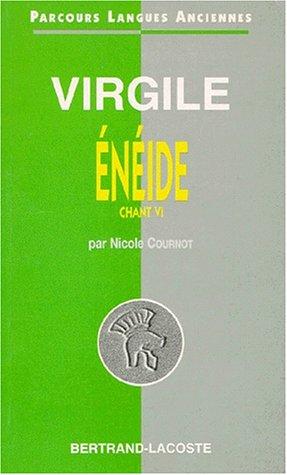 Virgile : L'Enéide, Chant VI - Parcours: Nicole Cournot