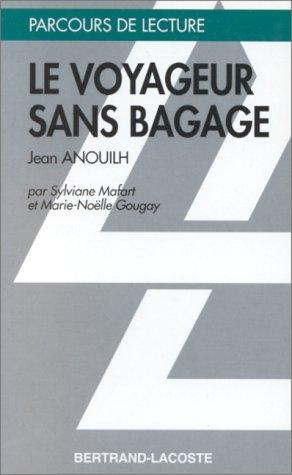 9782735210787: Le voyageur sans bagage (Parcours de lecture)