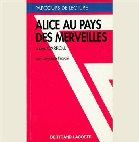 9782735211937: ALICE AU PAYS DES MERVEILLES- PARCOURS DE LECTURE