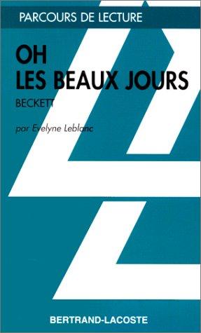9782735214112: OH LES BEAUX JOURS – PARCOURS DE LECTURE