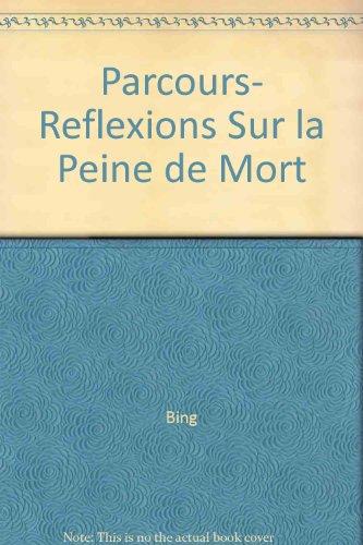 REFLEXIONS SUR LA PEINE DE MORT: BING GERTRUDE