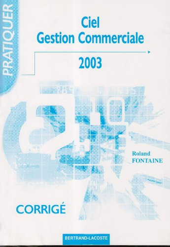 9782735218547: Ciel Gestion Commerciale (French Edition)