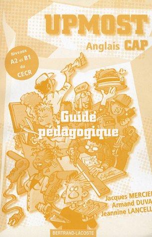 9782735219629: Upmost Anglais CAP : Guide pédagogique