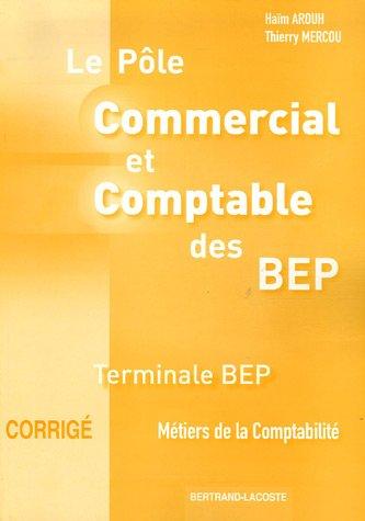 9782735219742: P�le Commercial et Comptable des BEP M�tiersde la comptabilit� Tle BEP : Corrig�