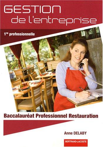 9782735220755: Gestion de l'entreprise 1e Bac Pro Restauration