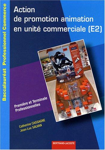 9782735221035: Action de promotion animation en unité commerciale (E2) 1e et Tle Bac pro commerce