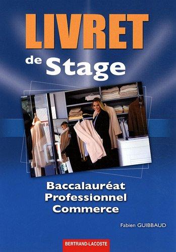 9782735221042: Livret de stage Bac pro commerce