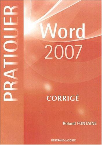 9782735221103: Word 2007 : Corrigé