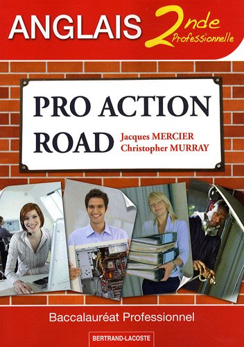 9782735221196: Pro Action Road Anglais 2de professionnelle (French Edition)