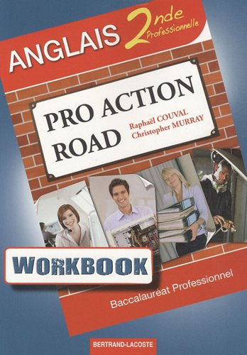 9782735221219: Workbook Pro Action road : anglais 2de professionnelle