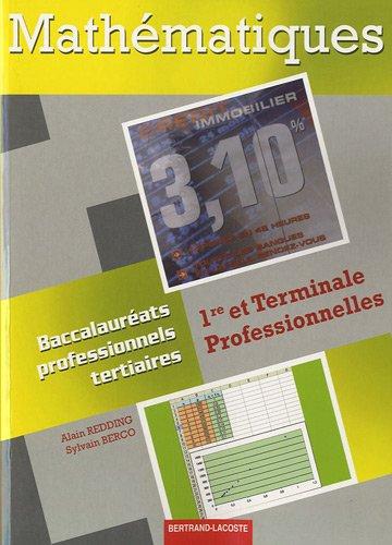 9782735221950: Mathématiques 1re et Terminale Professionnelles : Baccalauréats professionnels Tertiaires