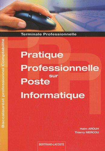 9782735222230: Pratique professionnelle sur poste informatique Tle professionnelle Bac pro comptabilit�