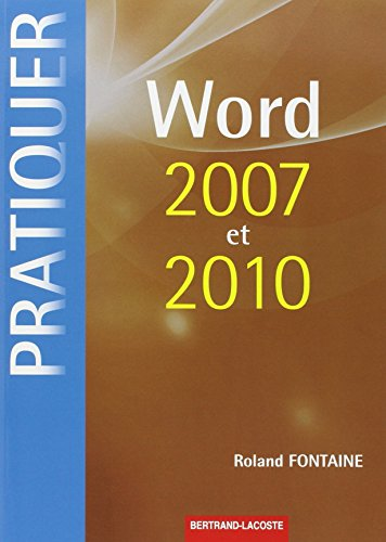 9782735222810: Word 2007 et 2010 sous Windows (French Edition)