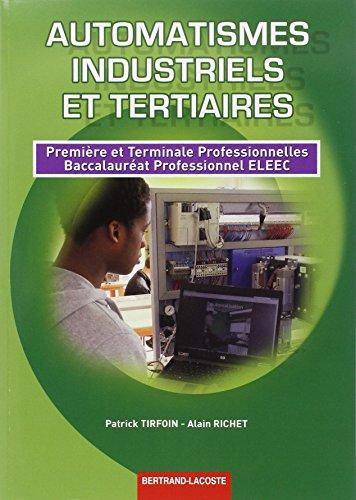 9782735222858: Automatismes industriels et tertiaires 1re et Term prof Bac Pro eleec