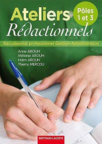 9782735223534: Ateliers rédactionnels Bac Pro Gestion-Administration