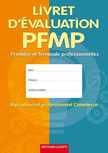 9782735223657: Livret d'Évaluation Pfmp-1re et Term Pro Commerce