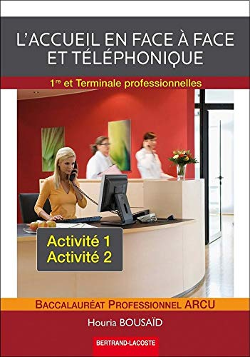 ACCUEIL EN FACE A FACE ET TELEPHONIQUE 1: BOUSAID HOURIA