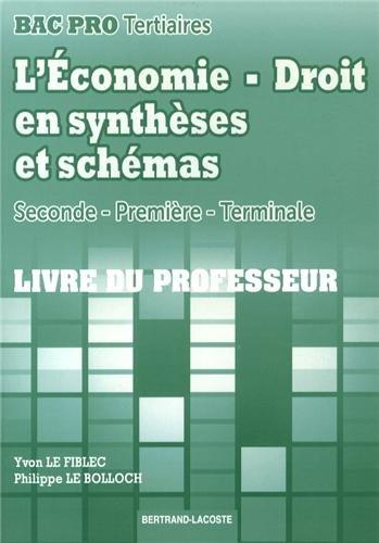 9782735223800: L'Economie-Droit en synthèses et schémas 2e/1e/Tle Bac Pro tertiaires : Livre du professeur